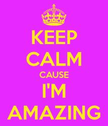 keep-calm-cause-i-m-amazing
