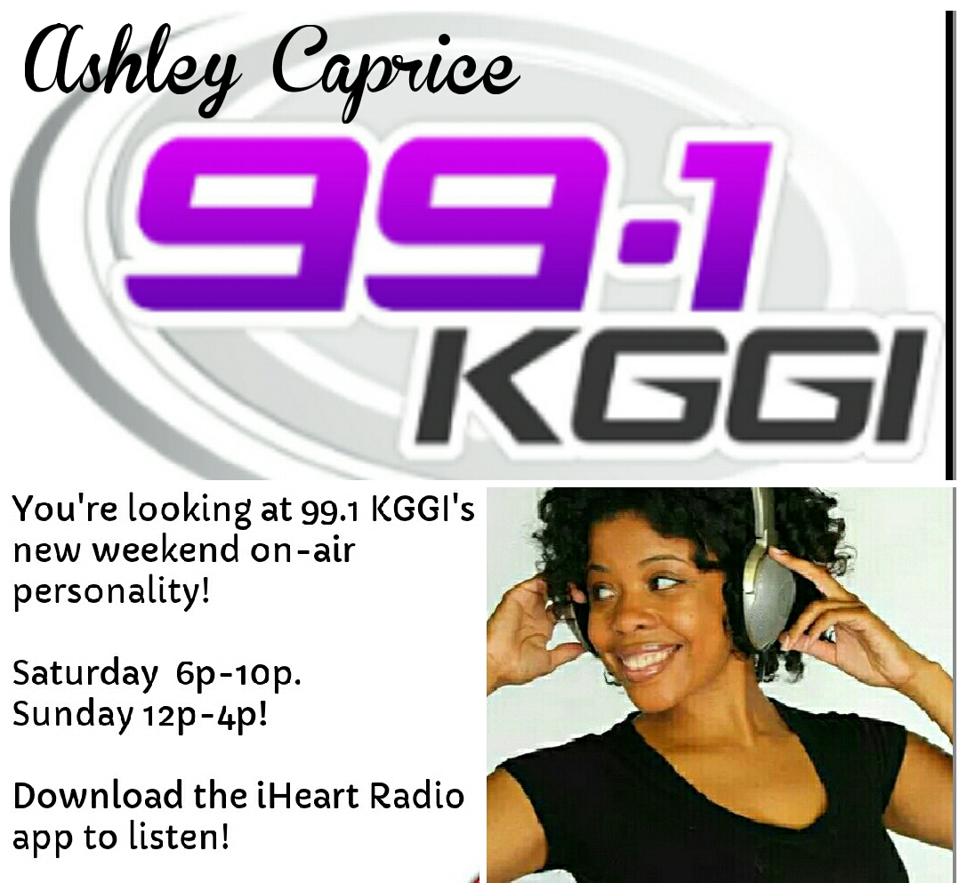 Hang Out With Me On 991 KGGI Ashley Caprice